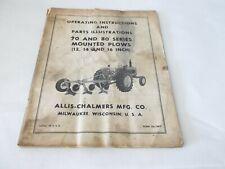 Allis Chalmers 70 80 Series Mounted Plows 12 14 16 Operation Amp Parts Manual B