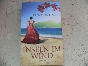 Liebesroman-Elena-Santiago-Eva-Voeller-Inseln-im-Wind