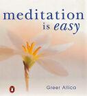 Meditation is Easy! by Greer Allica (Paperback, 1999)