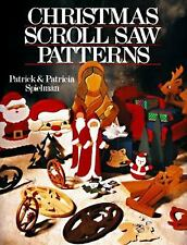 Christmas Scroll Saw Patterns by Patrick Spielman and Patricia Spielman (1993, Paperback)