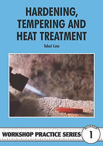 HARDENING-TEMPERING-AND-HEAT-TREATMENT-WORKSHOP-PRACTICE-SERIES-BOOK-1