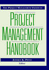 The Project Management Institute Project Management Handbook by Jeffrey K. Pinto (Hardback, 1998)