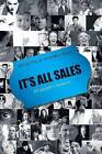 It's All Sales - It's People's Business by Dick Tol, Wim Bouman (Paperback, 2009)