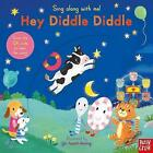 Sing Along With Me! Hey Diddle Diddle by Nosy Crow Ltd (Board book, 2016)