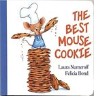 The Best Mouse Cookie by Laura Joffe Numeroff (Board book, 2014)