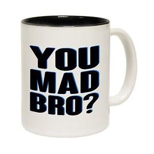You-Mad-Bro-Ceramic-Tea-Coffee-Mug-Novelty-Joke-Humour-Funny-birthday-gift
