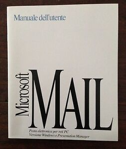 Manuale originale Microsoft Mail 1992 - Italia - Manuale originale Microsoft Mail 1992 - Italia