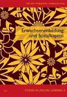 Erwachsenenbildung und Sozialkapital (2011, Taschenbuch)