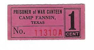 USA-WW2-POW-Camp-Chits-TX-17-1-1-1-Cent-TEXAS-Camp-Fannin-Coupon-German-POWs-RR