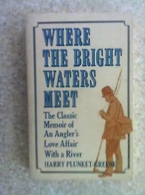 Where the Bright Waters Meet, Greene, Harry Plunket, Good Book