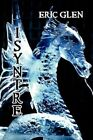 Isyntre by Eric Glen 9781462603015 Paperback 2011