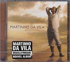 CD 15T MARTINHO DA VILA BRASILATINIDADE DE 2005 NEUF SCELLE