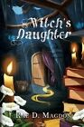 The Witch's Daughter by Rae D Magdon (Paperback / softback, 2015)