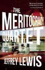 The Meritocracy Quartet by Jeffrey Lewis (Paperback / softback, 2015)