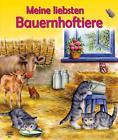 Meine liebsten Bauernhoftiere (2014, Gebundene Ausgabe)