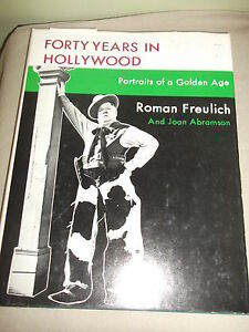 Forty-Years-in-Hollywood-Portraits-of-a-Golden-Age-Book-1971-Roman-Freulich