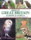Birds of Great Britain, Europe and Africa by David Alderton (Paperback) NEW BOOK