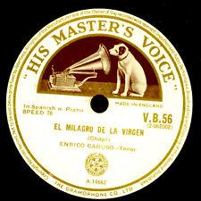 ENRICO CARUSO -TENOR- El milagro de la virgen / Angelo casto e bel  78rpm G3498