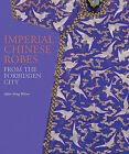 Imperial Chinese Robes: From the Forbidden City by V & A Publishing (Hardback, 2010)