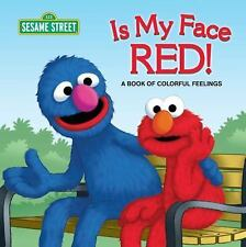 Is My Face Red! (Sesame Street): A Book of Colorful Feelings (Sesame Street Boar