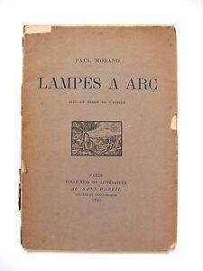 PAUL-MORAND-LAMPES-A-ARC-ENVOI-A-FRANCIS-DE-MIOMANDRE-AU-SANS-PAREIL-1920