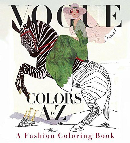 Vogue Colors A to Z:A Fashion Coloring Book by Valerie Steiker (Paperback) NEW