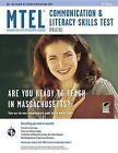 MTEL Communication & Literacy Skills Test  : (Field 01) by Assistant Professor Brian Walsh, Gail Rae, Bernadette Brick, Ann Jenson-Wilson (Paperback / softback, 2011)