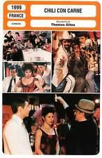 FICHE CINEMA : CHILI CON CARNE - De Caunes,Melki,Gilou 1999