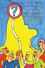 Who Wants to Live in Den Helder by Henk Van Kuijk (Paperback / softback, 2015)