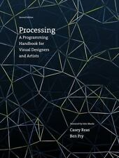 Processing: A Programming Handbook for Visual Designers and Artists (MIT Press)
