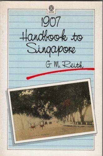 Handbook to Singapore  Oxford in Asia paperbacks