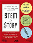 STEM to Story: Enthralling and Effective Lesson Plans for Grades 5-8 by 826 National (Paperback, 2015)