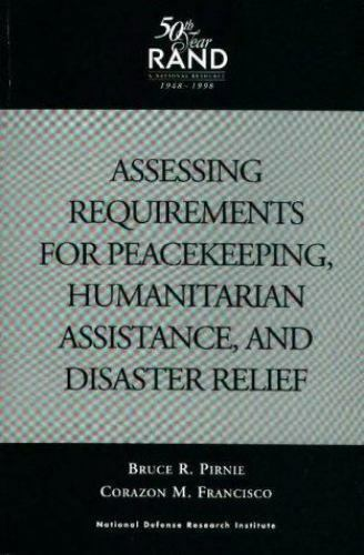 Assessing Requirements for Peacekeeping, Humanitarian Assistance, and Disaster