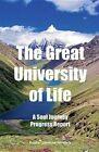 The Great University of Life: A Soul Journey Progress Report by Foster Laverne Harding (Paperback / softback, 2013)