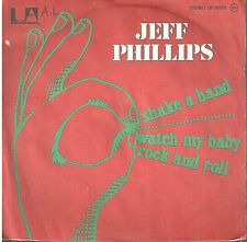 45T: Jeff Phillips: shake a hand. UA