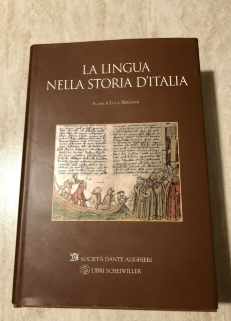 Libro - La lingua nella storia d'Italia a cura di Luca Serianni 2002