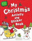My Christmas Activity and Sticker Book by Anonymous, Bloomsbury (Paperback / softback, 2014)