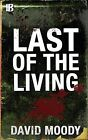 Last of the Living by David Moody (Paperback, 2014)