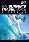 The Surfer's Travel Guide Australia by Chris Rennie (Paperback, 2015)