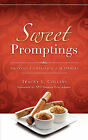 Sweet Promptings by Tracey L Collins (Paperback / softback, 2008)