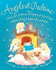 Angels at Bedtime: Tales of Love, Guidance and Support for You to Read with Your Child - To Comfort, Calm and Heal by Karen Wallace (Paperback, 2011)