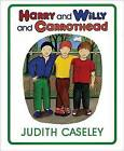 Harry and Willy and Carrothead by Judith Caseley (Hardback, 1991)