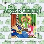 Do Angels Go Camping? by Donna Perugini (Paperback / softback, 2011)