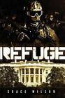 Refuge by Grace Wilson (Paperback / softback, 2015)