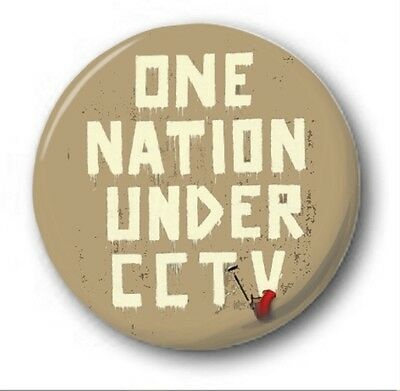 ONE NATION UNDER CCTV  - 1 inch / 25mm Button Badge -  Bristol Street Banksy