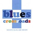 Various Artists - Blues Crossroads (Acoustic Blues, Old & New, 1998)