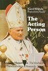 The Acting Person von Karol Wojtyla (2011, Taschenbuch)