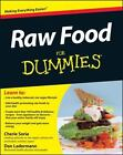 Raw Food for Dummies by Cherie Soria, Consumer Dummies Staff and Dan Ladermann (2012, Paperback)