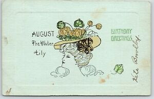 August-Birthday-Greetings-Lady-in-Water-Lily-Hat-Franz-Huld-Year-in-Flowers-1907