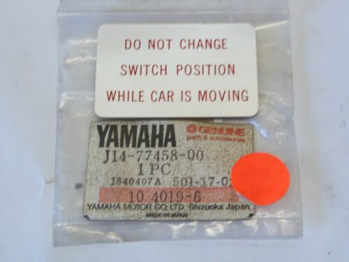NOS YAMAHA J14-77458-00-00 SWITCH POSITION WARNING DECAL G1